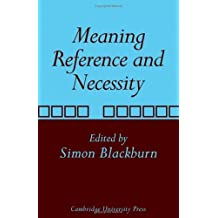 Meaning, Reference and Necessity: New Studies in Semantics (1975-07-01)
