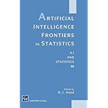 Artificial Intelligence Frontiers in Statistics: Al and Statistics III: AI and Statistics III