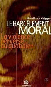 """Afficher """"Le harcèlement moral"""""""