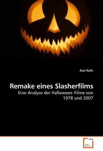 Remake eines Slasherfilms: Eine Analyse der Halloween?Filme von 1978 und - 1978 Film Halloween-le