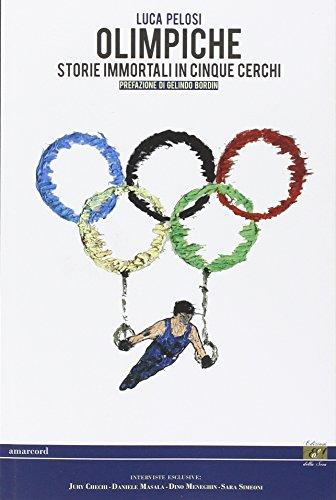 Olimpiche. Storie immortali in cinque cerchi (Amarcord)