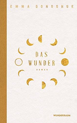 Buchseite und Rezensionen zu 'Das Wunder: Roman' von Emma Donoghue