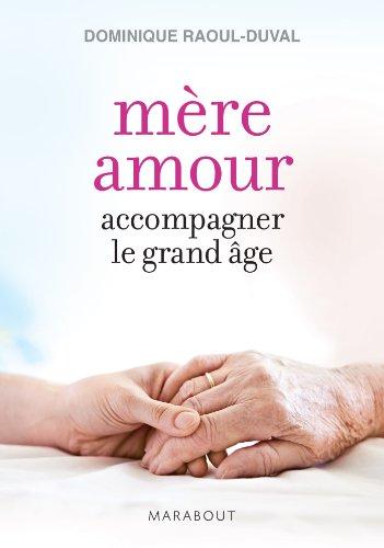 MERE AMOUR CHRONIQUE DU GRAND AGE