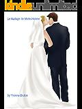 Le Mariage de Marie-Helene (La Vie Celibataire t. 3) (French Edition)