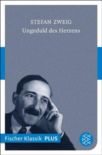 Buchseite und Rezensionen zu 'Ungeduld des Herzens: Roman (Fischer Klassik PLUS)' von Stefan Zweig