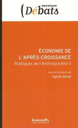Economie de l'après-croissance : Politiques de l'Anthropocène II