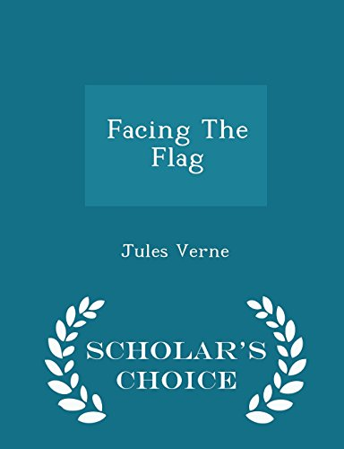 Facing The Flag - Scholar's Choice Edition