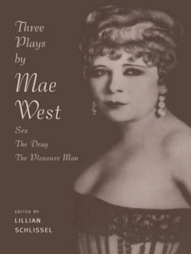 three-plays-by-mae-west-sex-the-drag-and-pleasure-man
