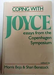 Coping with Joyce: Essays from the Copenhagen Symposium by Morris Beja (1989-12-26)