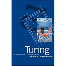 Turing (A Novel about Computation) (MIT Press)