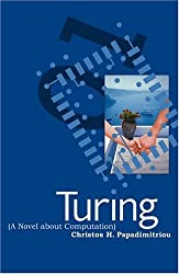 Turing (A Novel about Computation) (MIT Press) by Christos H. Papadimitriou (2005-02-11)