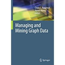Managing and Mining Graph Data (Advances in Database Systems Book 40) (English Edition)
