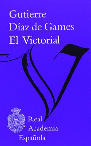El Victorial (Clásicos) por Gutierre Díaz de Games