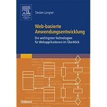 Web-basierte Anwendungsentwicklung: Die wichtigsten Technologien für Webapplikationen im Überblick