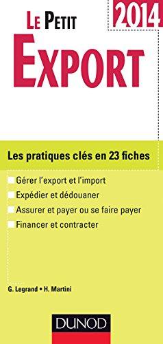 Le petit Export 2014 - 8e dition - Les pratiques cls en 20 fiches