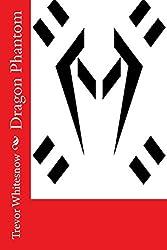Dragon Phantom (Portuguese Edition)