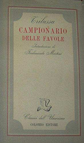Campionario delle favole. Introduzione di Ferdinando Martini.