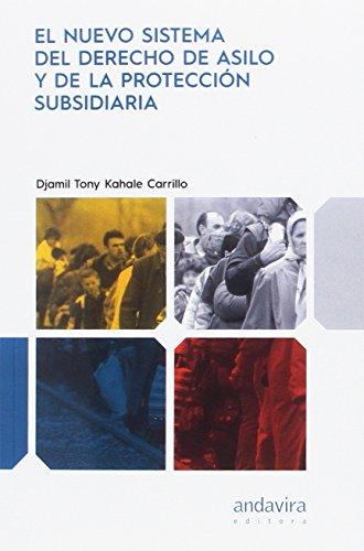 Nuevo sistema del derecho de asilo y de la protección subsidiaria,El