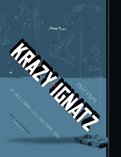 KRAZY AND IGNATZ 1922-1924: AT LAST MY DRIM OF LOVE HAS COME TRUE