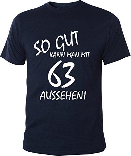 Mister Merchandise Cooles Herren T-Shirt So gut kann man mit 63 aussehen! Jahre Geburtstag Navy
