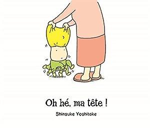 vignette de 'Oh hé, ma tête ! (Shinsuke YOSHITAKE)'
