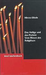 Das Heilige und das Profane: Vom Wesen des Religiösen (insel taschenbuch)