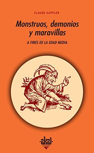Monstruos, demonios y maravillas a fines de la Edad Media (Universitaria) por Claude Kappler