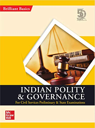 Indian Polity and Governance for General Studies Preliminary and State Examination