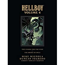 Hellboy Library Edition Volume 6: The Storm and the Fury and The Bride of Hell (Hellboy (Dark Horse Library))