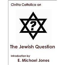 The Jewish Question (English Edition)