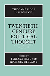 The Cambridge History of Twentieth-Century Political Thought (The Cambridge History of Political Thought)