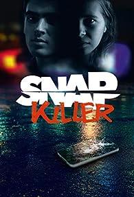 Snap Killer par Sylvie Allouche