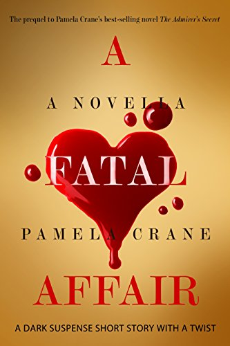 ebook: A Fatal Affair (The Mental Madness Suspense Series Book 1) (B00GPU7MRI)