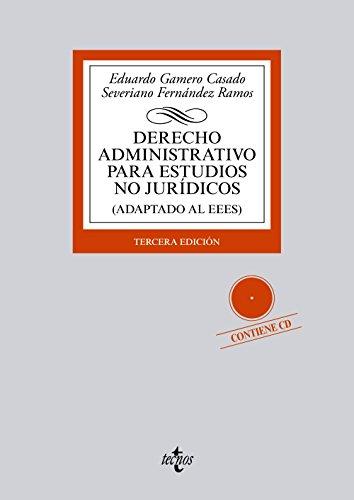 Derecho Administrativo para estudios no jurídicos: (Adaptado al EEES) (Derecho - Biblioteca Universitaria De Editorial Tecnos) por Eduardo Gamero Casado