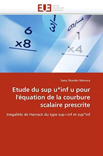 Etude du sup u*inf u pour l''équation de la courbure scalaire prescrite