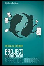 Project Management: A Practical Handbook