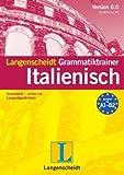 Langenscheidt Grammatiktrainer 5.0 Italienisch: Grammatik - sicher ins Langzeitgedächtnis