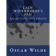 Lady Windermere's Fan: Special Collector's Edition