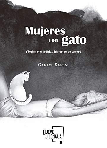 Mujeres con gato (Cuentos nº 2) eBook: Carlos Salem: Amazon.es ...