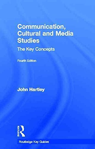 communication-cultural-and-media-studies-the-key-concepts-by-author-john-hartley-published-on-july-2011