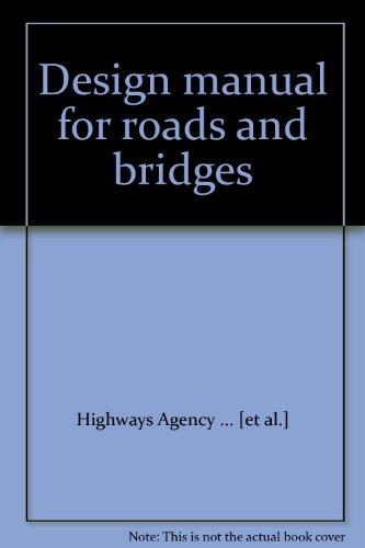 Design manual for roads and bridges: Vol. 11: Environmental assessment: Environmental Assessment Consolidated Ed. to December 2007 v. 11