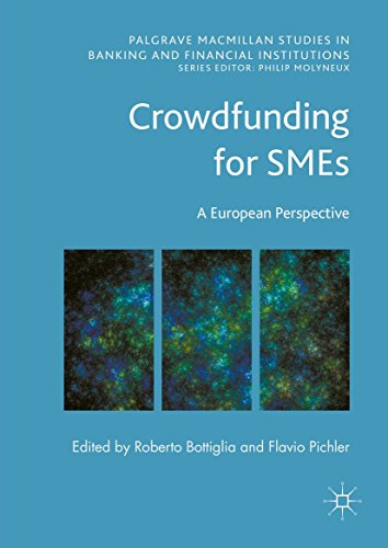 Crowdfunding for SMEs: A European Perspective (Palgrave Macmillan Studies in Banking and Financial Institutions) (English Edition)