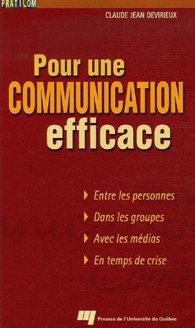 Pour une communication efficace par Claude-Jean Devirieux