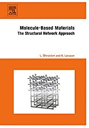 Molecule-Based Materials: The Structural Network Approach