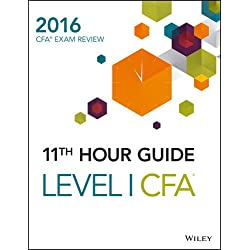 Wiley 11th Hour Guide for 2016 Level I CFA Exam (Test Prep & Certification)