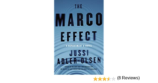 35160c370456 Amazon.fr - The Marco Effect  A Department Q Novel - Jussi Adler-Olsen -  Livres