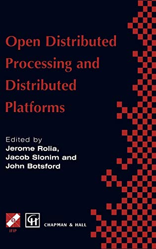 Open Distributed Processing and Distributed Platforms PDF Books
