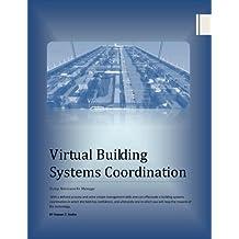Virtual Building Systems Coordination (English Edition)