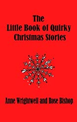 The Little Book of Quirky Christmas Stories