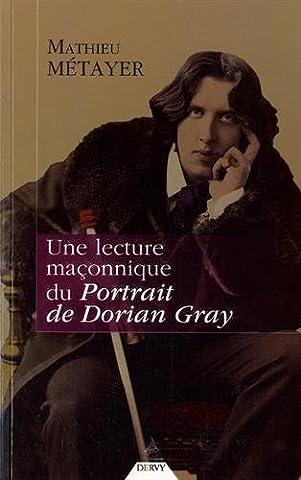 Une lecture maçonnique du Portrait de Dorian